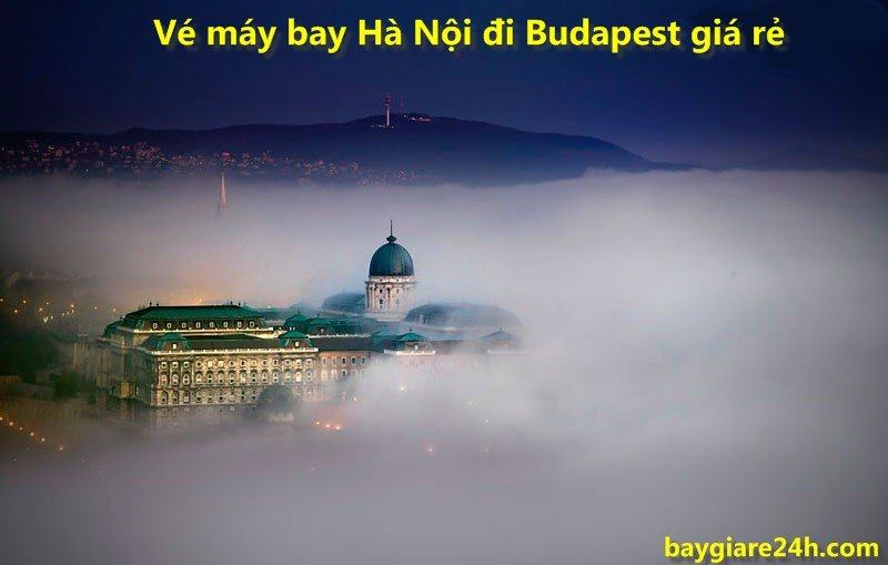 dat ve may bay di budapest