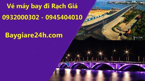 ve may bay di rach gia